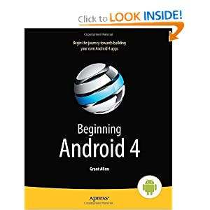 Beginning Android 4 (Beginning Apress) Grant Allen
