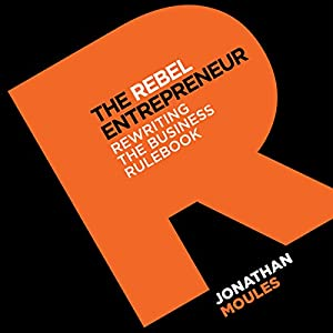 The Rebel Entrepreneur Audiobook