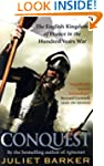 Conquest: The English Kingdom of Fran...