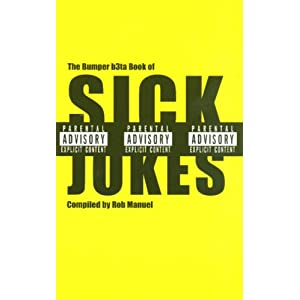 The Bumper Book of Sick Jokes