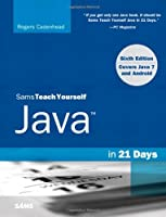 Sams Teach Yourself Java in 21 Days, 6th Edition Front Cover