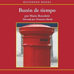 Buzón de Tiempo [Mailbox of Time (Texto Completo)] | [Mario Benedetti]