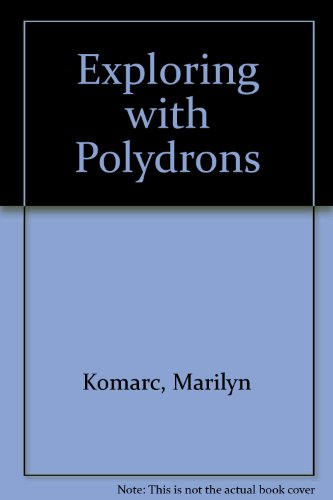 Exploring with Polydrons