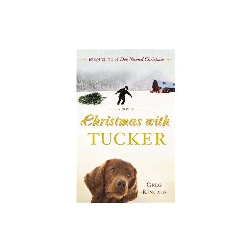 Christmas With Tucker.Christmas With Tucker Greg Kincaid Kindle Store On Popscreen