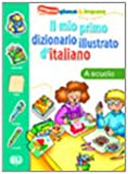 Il Mio Primo Dizionario Illustrato De Italiano (Italian Edition)