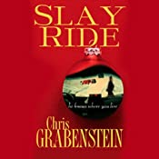 Slay Ride | [Chris Grabenstein]