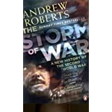 The Storm of War: A New History of the Second World Warby Andrew Roberts