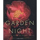 The Garden at Night: Private Views of Public Edens ~ Linda Rutenberg