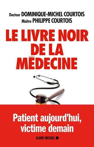 Le livre noir de la médecine