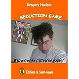 Seduction game : Bref, je crois que c'est pas ma journ�epar Gr�gory Huchon