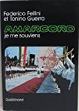 Amarcord (207028977X) by FEDERICO FELLINI