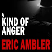 A Kind of Anger | [Eric Ambler]