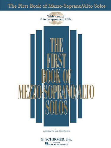 The First Book of Mezzo-Soprano/Alto Solos: Book/CD...