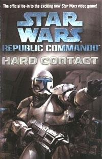 Cover of Hard Contact: Star Wars (Republic Commando)