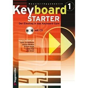 eBook Cover für  Keyboard Starter Mehrb xE4 ndiger Keyboardkurs f xFC r den Selbstunterricht und f xFC r den Einsatz in Musikschulen Keyboard Starter m CD Audio Bd 1