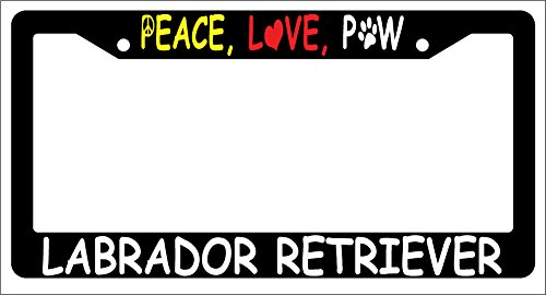 Peace Love Paw Labrador Retriever Black Plastic License Plate Frame 1093