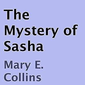 The Mystery of Sasha Audiobook
