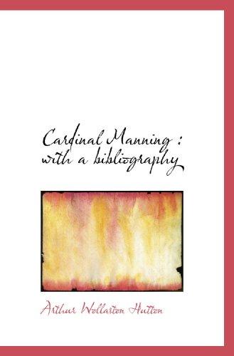 Cardinal Manning : with a bibliography