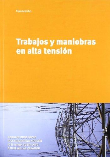 TRABAJOS Y MANIOBRAS EN ALTA TENSION