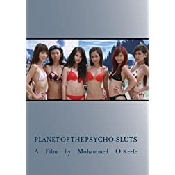 Planet of the Psycho-Sluts