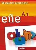 eñe A1: Übungsheft vocabulario