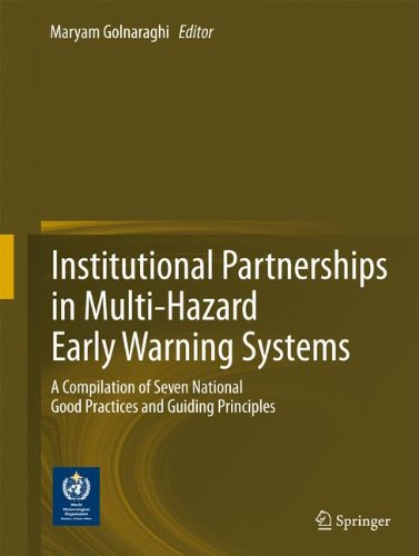 Institutional Partnerships in Multi-Hazard Early Warning Systems: A Compilation of Seven National Good Practices and Gui