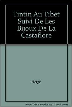Tintin Au Tibet Suivi De Les Bijoux De La Castafiore: 9782724233124