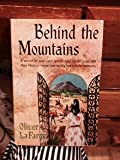 img - for Behind the Mountains (a world of sun and grace and violence in old New Mexico-now lost to life but not to memory) book / textbook / text book
