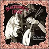Past Times With Good Company (Ltd Edition) By Blackmore's Night (2002-10-28)