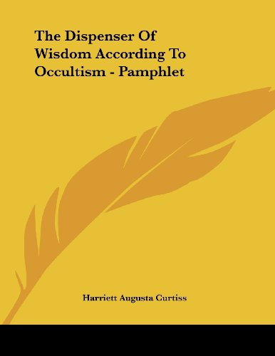 The Dispenser Of Wisdom According To Occultism - Pamphlet (Pamphlet Dispenser compare prices)