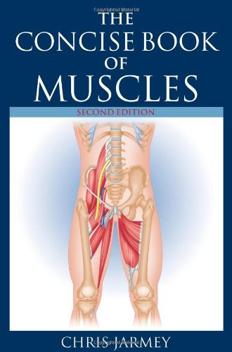 The Concise Book of Muscles, Revised Edition