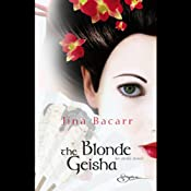 The Blonde Geisha | [Jina Bacarr]