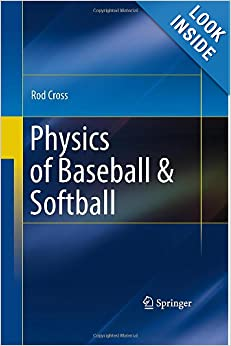 Physics of Baseball & Softball by Rod Cross