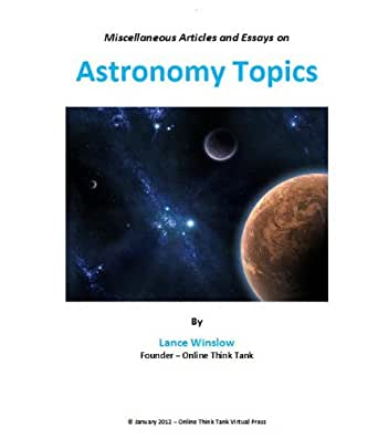 easy astronomy essay topics Satire essay topics calculate your price type of paper essay annotated bibliography argumentative essay article article review biography book when you have to write a satire essay, you should first have a clear understanding of what satire is it seems common knowledge, but this is.