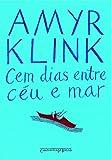 img - for Cem Dias Entre Ceu e Mar (Edicao de Bolso) (Em Portugues do Brasil) book / textbook / text book