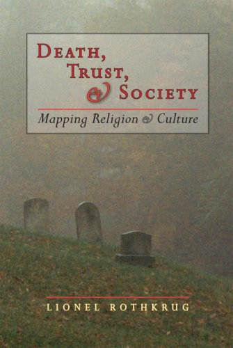Death, Trust, & Society: Mapping Religion & Culture