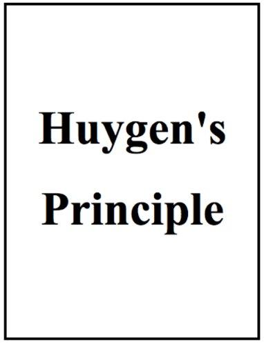 John F. Moore - Huygen's Principle, summarized and illustrated (English Edition)