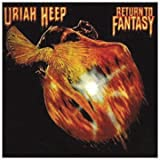Return To Fantasy - Uriah Heep by SANCTUARY (2004-07-06)