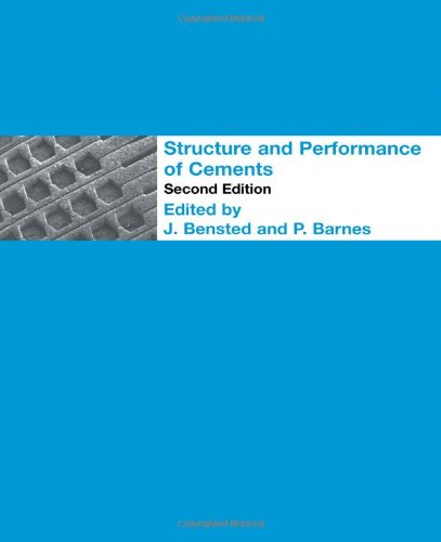 Structure and Performance of Cements, 2nd Edition