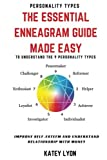 img - for Personality Types: The Essential Enneagram Guide Made Easy To Understand The 9 Personality Types: Improve Self-Esteem And Understand Your Relationship With Money book / textbook / text book