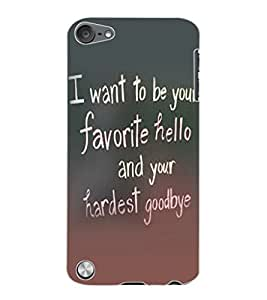 ColourCraft Quote Design Back Case Cover for APPLE IPOD TOUCH 5