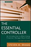 img - for The Essential Controller: An Introduction to What Every Financial Manager Must Know book / textbook / text book