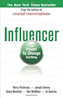 Influencer: The New Science of Leading Change,