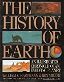 img - for The History of Earth: An Illustrated Chronicle of an Evolving Planet book / textbook / text book