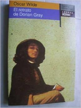 El Retrato De Dorian Gray / The Picture of Dorian Gray (Clasicos