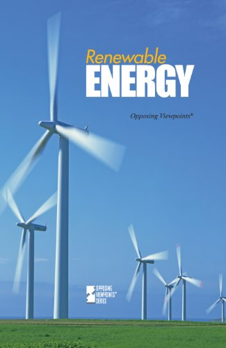 Renewable Energy (Opposing Viewpoints)