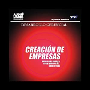 Creacion de Empresas [The Start of a New Business] Audiobook
