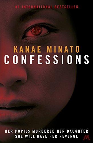 Kanae Minato - Confessions
