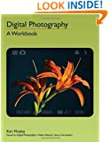Digital Photography: A Workbook