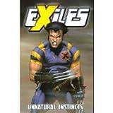 Exiles Volume 5: Unnatural Instinct TPB: Unnatural Instincts v. 5 (Graphic Novel Pb)
